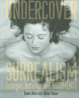 Undercover Surrealism - Ades, Dawn/ Baker, Simon - ISBN: 9780262012300