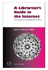 Chandos Information Professional Series, A Librarian's Guide to the Internet - Muller, Jeanne - ISBN: 9781843340553