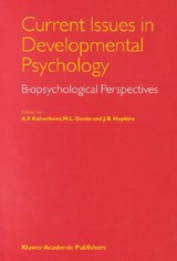 Current Issues In Developmental Psychology - ISBN: 9780792359838