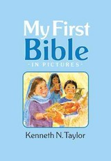My First Bible In Pictures - Taylor, Kenneth N. - ISBN: 9781414305929