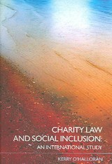 Charity Law And Social Inclusion - O'halloran, Kerry (queensland University Of Technology, Brisbane, Australia) - ISBN: 9780415347235