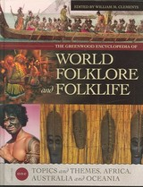 Greenwood Encyclopedia Of World Folklore And Folklife [4 Volumes] - Clements, William M. - ISBN: 9780313328473