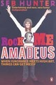 Rock Me Amadeus - Hunter, Seb - ISBN: 9780141022932