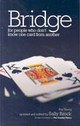 Bridge For People Who Don't Know One Card From Another - Young, Ray - ISBN: 9780572033019