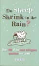 Do Sheep Shrink In The Rain? - 82ask - ISBN: 9780753511794