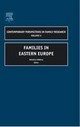 Families In Eastern Europe - Robila, Mihaela (EDT) - ISBN: 9780762311163