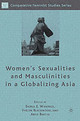 Women's Sexualities And Masculinities In A Globalizing Asia - ISBN: 9781403977687