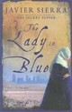 The Lady in Blue - Sierra, Javier - ISBN: 9781847370808