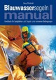 Blauwassersegeln Manual - Pickthall, Barry - ISBN: 9783613505445