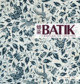 Batik: Creating An Identity - Lin, Lee Chor - ISBN: 9789814155915