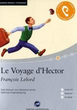 Le Voyage d' Hector, 1 Audio-CD, 1 CD-ROM u. Textbuch - Lelord, François - ISBN: 9783897476219