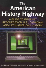 The American History Highway - Trinkle, Dennis A. (EDT)/ Merriman, Scott A. (EDT) - ISBN: 9780765616296