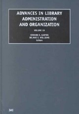 Advances In Library Administration And Organization - Garten, Edward D. (EDT)/ Williams, Delmus E. (EDT) - ISBN: 9780762308682