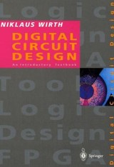 Digital Circuit Design For Computer Science Students - Wirth, Niklaus - ISBN: 9783540585770