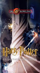 Harry Potter en de halfbloed prins - J.K. Rowling - ISBN: 9789054444756