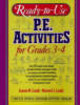 Ready To Use P.e Activities For Grades 3-4 - Landy, Maxwell J.; Landy, Joanne - ISBN: 9780136730880