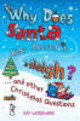 Why Does Santa Ride Around In A Sleigh? - Woodward, Kay - ISBN: 9780141318721