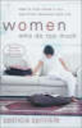 Women Who Do Too Much - Sprinkle, Patricia - ISBN: 9780310246374