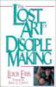 Lost Art Of Disciple Making - Eims, Leroy - ISBN: 9780310372813