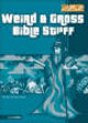 Weird And Gross Bible Stuff - Osborne, Rick; Guy, Quentin; Strauss, Ed - ISBN: 9780310704843