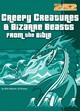 Creepy Creatures And Bizarre Beasts From The Bible - Osborne, Rick; Strauss, Ed - ISBN: 9780310706540