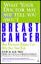 What Your Doctor May Not Tell You About Breast Cancer - Lee, John R.; Zava, David; Hopkins, Virginia - ISBN: 9780446679800
