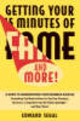 Getting Your 15 Minutes Of Fame - And More! - Segal, Edward - ISBN: 9780471370581