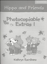 Hippo And Friends 1 Photocopiable Extras - Escribano, Kathyrn - ISBN: 9780521680158