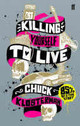 Killing Yourself To Live - Klosterman, Chuck - ISBN: 9780571223985