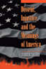 Dissent, Injustice, And The Meanings Of America - Shiffrin, Steven H. - ISBN: 9780691070230