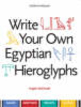 Write Your Own Egyptian Hieroglyphs - Mcdonald, Angela - ISBN: 9780714119762