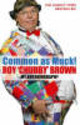 Common As Muck! - Brown, Roy Chubby - ISBN: 9780751539318