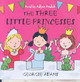 Early Reader: The Three Little Princesses - Adams, Georgie - ISBN: 9780752886626