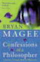 Confessions Of A Philosopher - Magee, Bryan - ISBN: 9780753804711