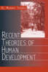 Recent Theories Of Human Development - Thomas, R. Murray - ISBN: 9780761922476