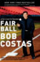 Fair Ball - Costas, Bob (nbc Sports) - ISBN: 9780767904667