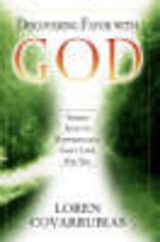 Discovering Favor With God - Covarrubias, Loren - ISBN: 9780768429657