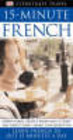 15 Minutes French - ISBN: 9781405302876