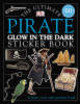 Ultimate Pirate Glow In The Dark Sticker Book - ISBN: 9781405303200