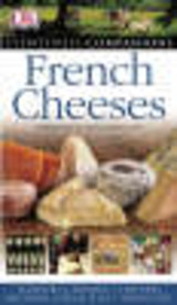 French Cheeses - Dk - ISBN: 9781405312110
