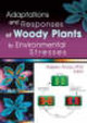 Adaptations And Responses Of Woody Plants To Environmental Stresses - Arora, Rajeev (iowa State University, Ames, Ia, Usa) - ISBN: 9781560221104