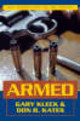 Armed - Kates, Don B.; Kleck, Gary - ISBN: 9781573928830