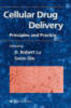 Cellular Drug Delivery - Lu, D. Robert (EDT)/ Oie, Svein (EDT)/ Ie, Svein (EDT) - ISBN: 9781588292544