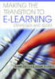 Making The Transition To E-learning: Strategies And Issues - Janes, Diane; Bullen, Mark - ISBN: 9781591409502