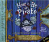 How To Be A Pirate - COWELL, CRESSIDA - ISBN: 9781840329681
