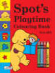 Spot's Playtime Colouring Book - Hill, Eric - ISBN: 9781844224265