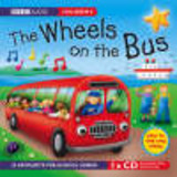 Wheels On The Bus - Bbc; Various - ISBN: 9781846071225
