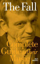 Complete Guide to the Music of The Fall - Middles, Mick - ISBN: