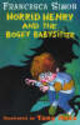 Horrid Henry And The Bogey Babysitter - Simon, Francesca - ISBN: 9781858818269
