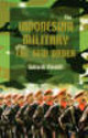 Indonesian Military After The New Order - Rinakit, Sukardi - ISBN: 9788791114069